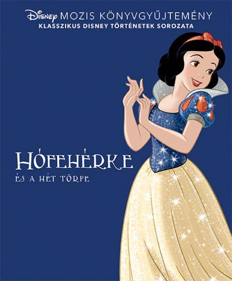 Könyv borító - Disney Klasszikusok – Hófehérke és a hét törpe