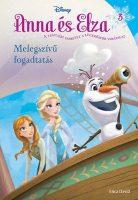 Könyv borító - Jégvarázs: Anna és Elza 3. – Melegszívű fogadtatás