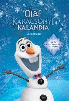 Könyv borító - Jégvarázs – Olaf karácsonyi kalandja –  meseregény
