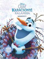 Könyv borító - Jégvarázs – Olaf karácsonyi kalandja – mesekönyv