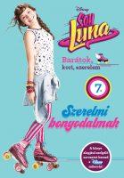 Könyv borító - Soy Luna 7. – Szerelmi bonyodalmak