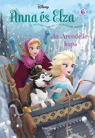 Könyv borító - Jégvarázs – Anna és Elza 6: Az Arendelle-kupa