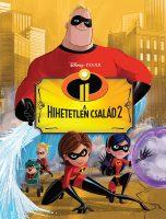Könyv borító - Hihetetlen család 2. – Filmkönyv