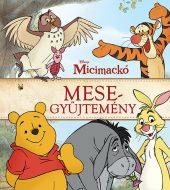 Könyv borító - Micimackó – Mesegyűjtemény