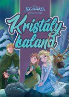 Könyv borító - Jégvarázs – Északi fény: Kristálykaland
