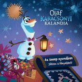 Könyv borító - Olaf karácsonyi kalandja: Az ünnep nyomában – Játssz a fényekkel!