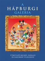 Könyv borító - Disney – A Hápburgi Galéria