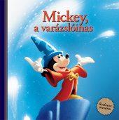 Könyv borító - Disney – Mickey, a varázslóinas – Kedvenc meséim