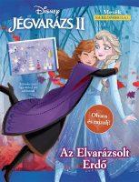 Könyv borító - Jégvarázs 2.: Az Elvarázsolt Erdő – Olvass és rajzolj!